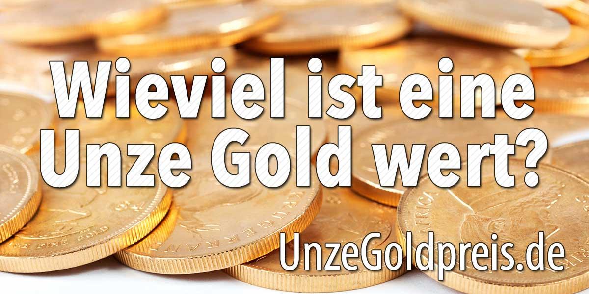 Wieviel ist eine Unze Gold wert?