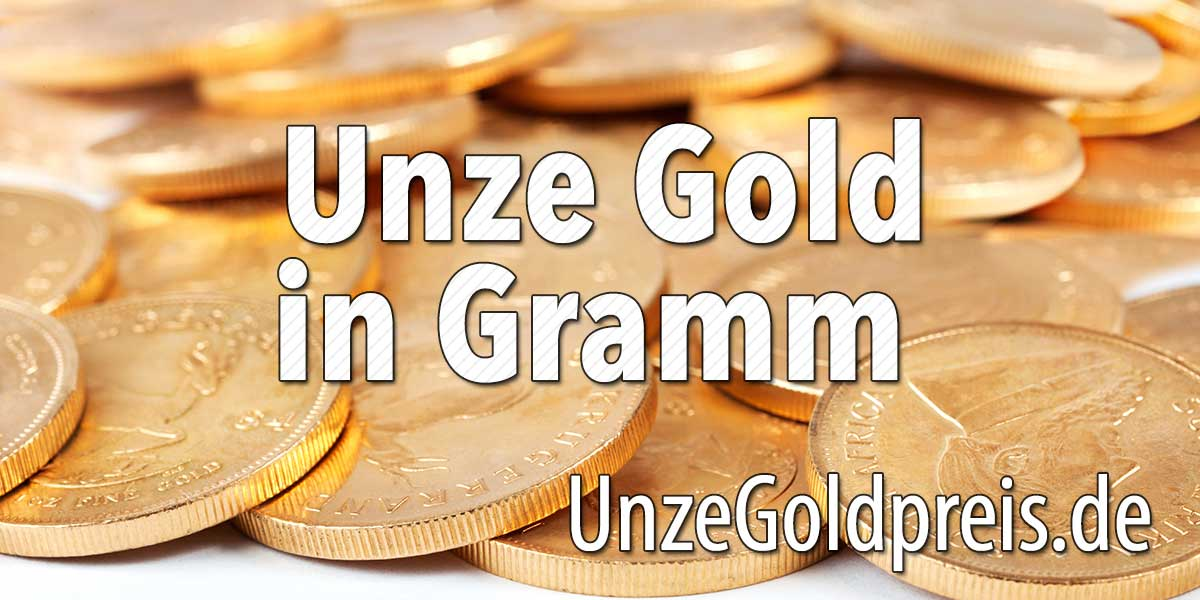 Unze Gold in Gramm