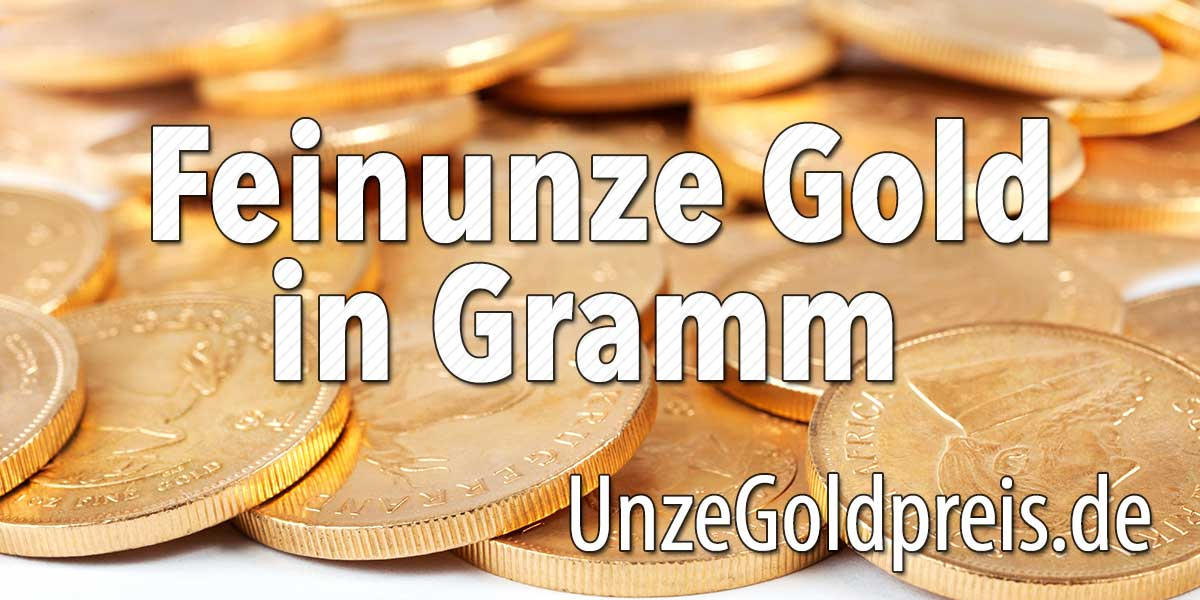 Feinunze Gold in Gramm